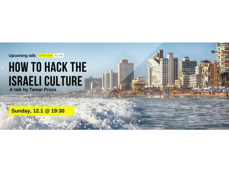How To Hack The Israeli Culture